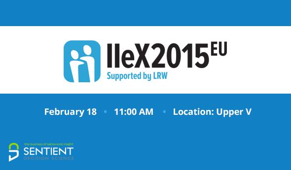 Sentient Nonconsious Workshop IIeX 2015 EU