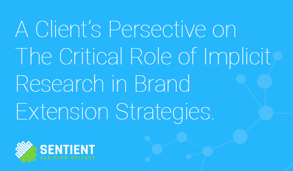 When is a Dorito not a Dorito?   A Client's Persective on The Critical Role of Implicit Research in Brand Extension Strategies